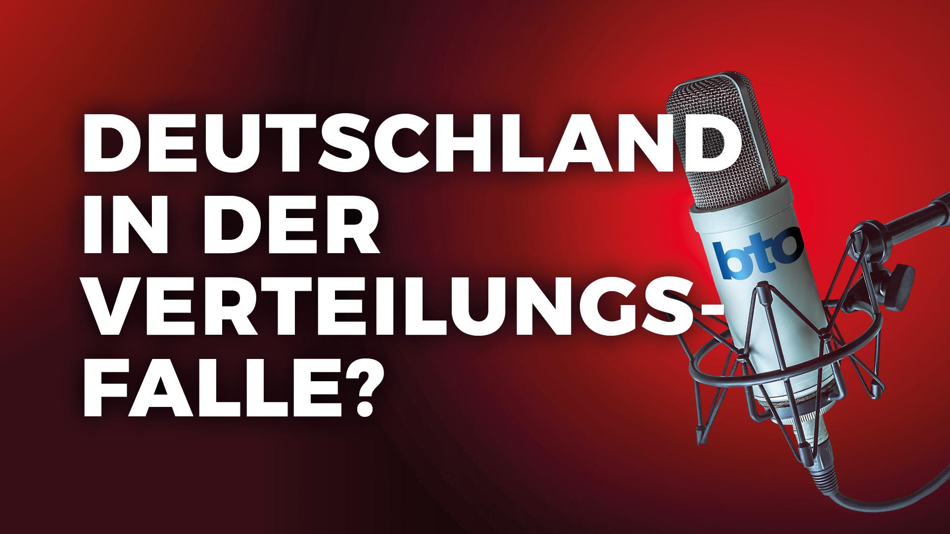 Läuft Deutschland in die Verteilungsfalle?