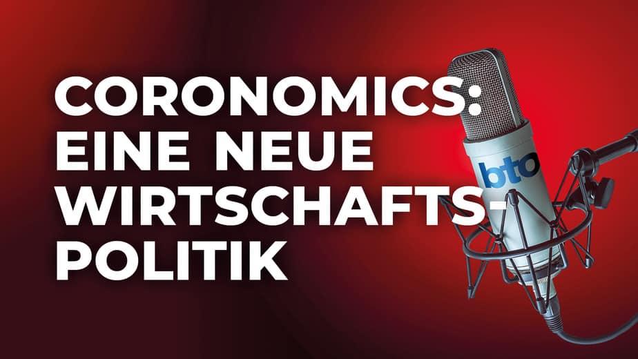 Eine neue Wirtschaftspolitik: Coronomics