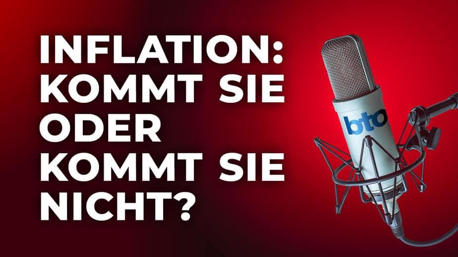 Inflation: Kommt sie oder kommt sie nicht?