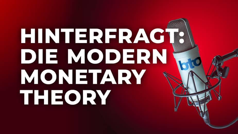 Hinterfragt: Modern Monetary Theory