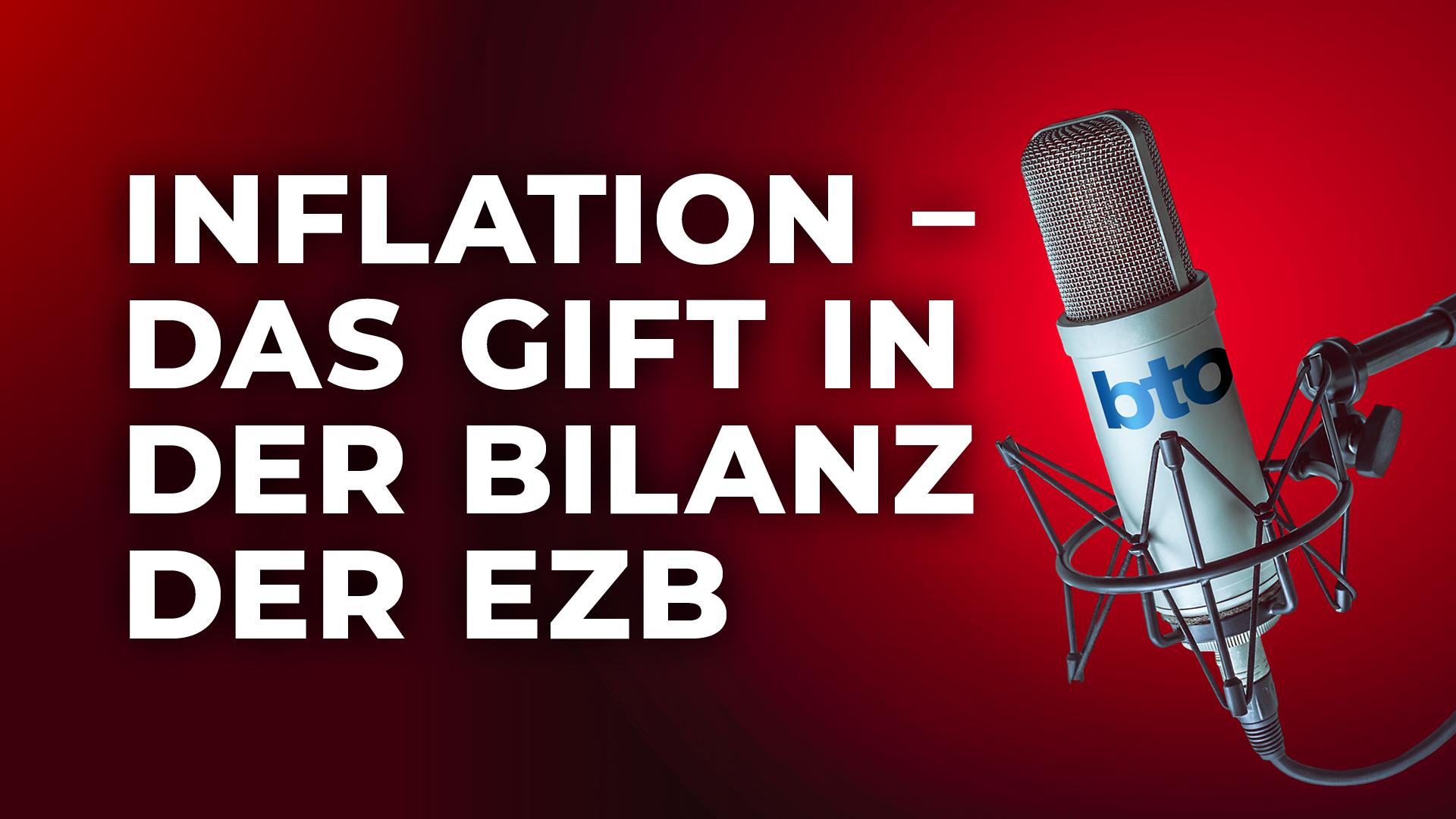Inflation – das Gift in der Bilanz der EZB