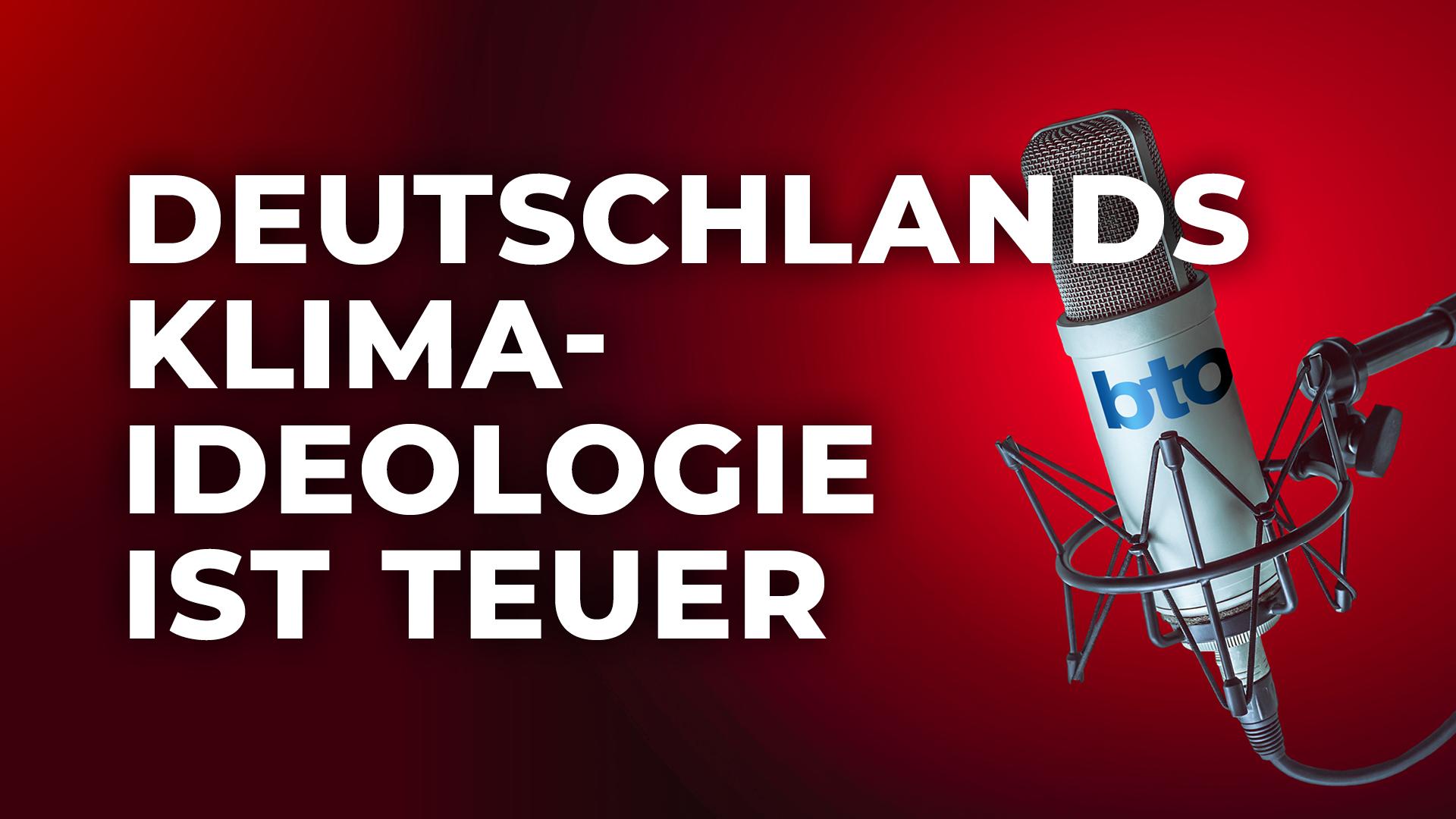 Deutschlands Klima-Ideologie ist teuer