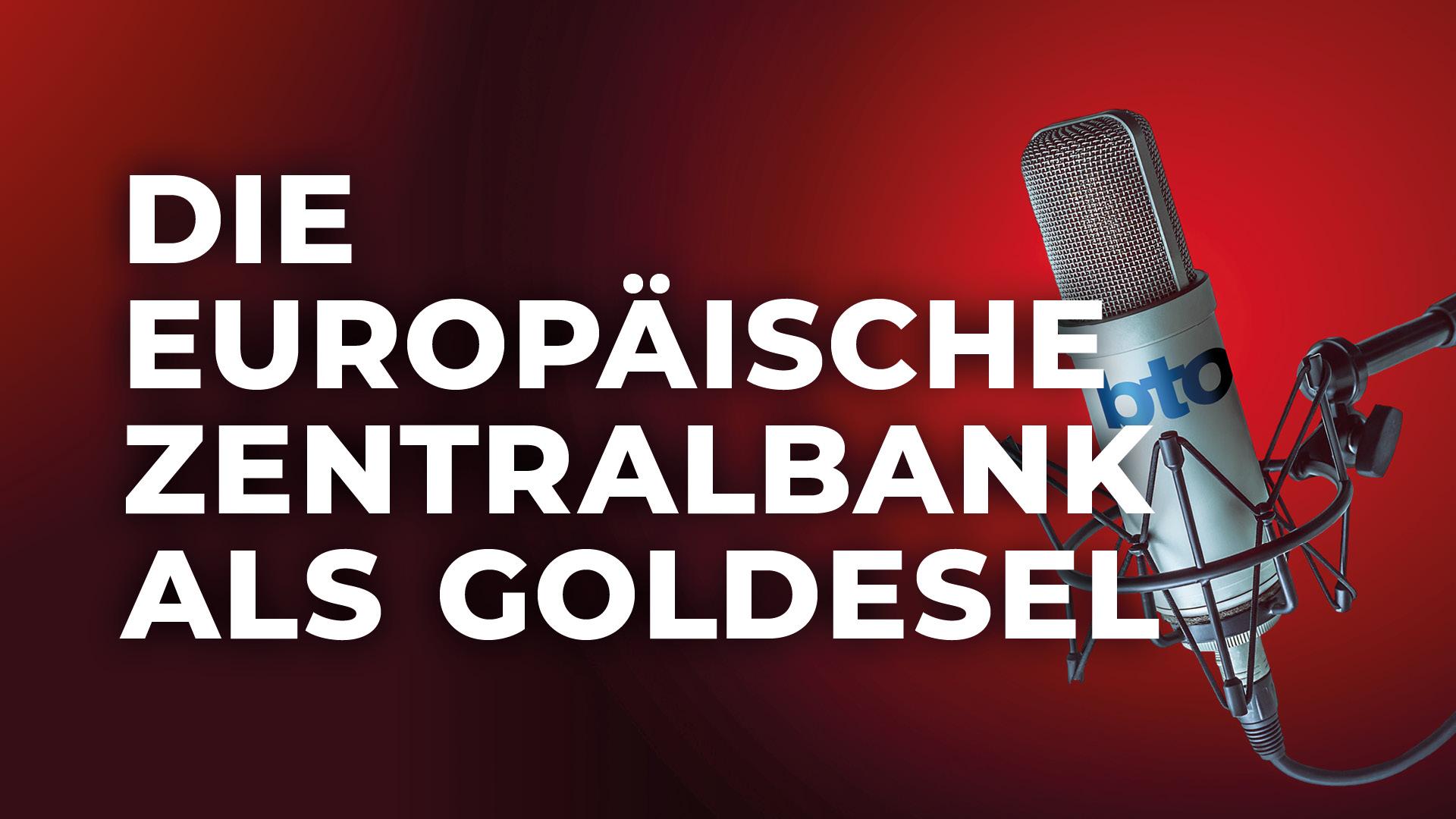 Die Europäische Zentralbank als Goldesel