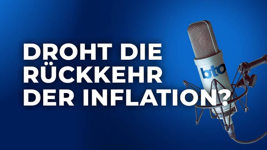 Droht die Rückkehr der Inflation?
