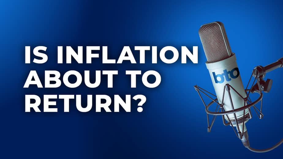 Is inflation about to return?