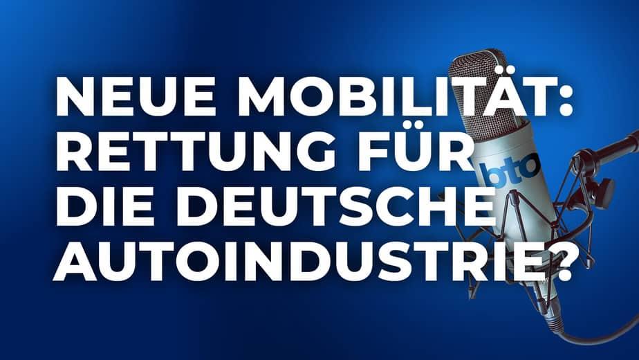 Neue Mobilität: Rettung für die deutsche Autoindustrie?