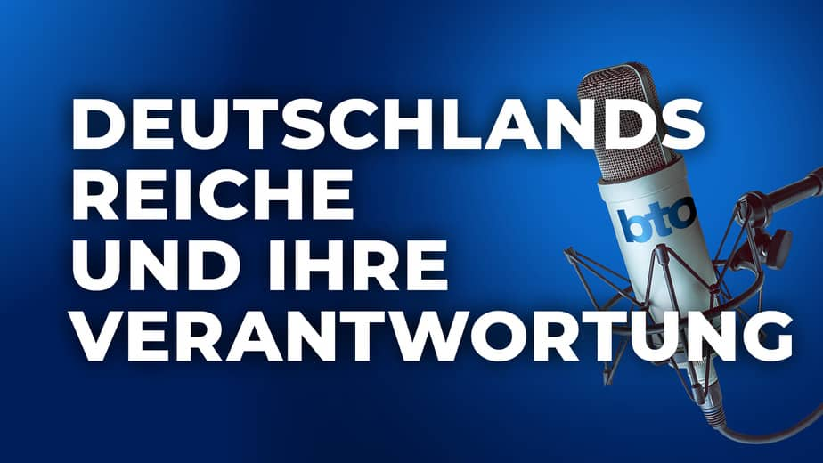 Deutschlands Reiche und ihre Verantwortung