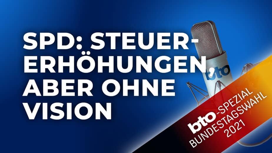 SPD: Steuererhöhungen, aber ohne Vision