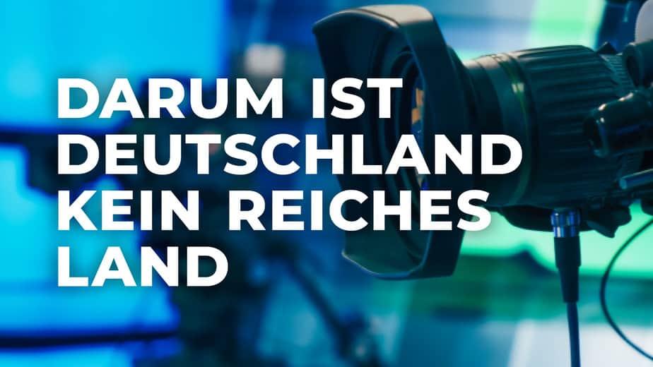 Darum ist Deutschland kein reiches Land